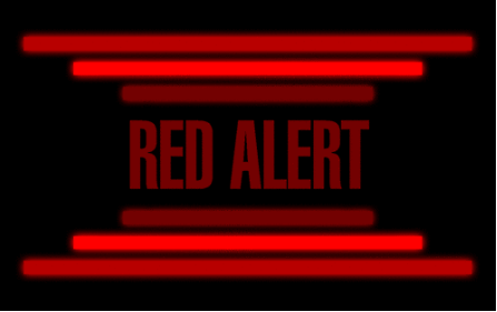 Red Alert Issued