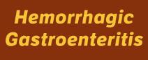 Hemorrhagic Gastroenteritis Virus Alert